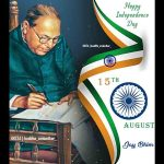 15 Aujust Happy Independence Day Ambedkar Status